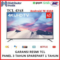(KHUSUS JNE) TCL Android Smart UHD 4K TV 43 Inch 43A8