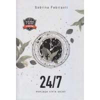 Novel 24/7 : Menjaga Cinta Sejati - Sabrina Febrianti - Rain Books