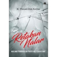 Retakan Nalar - JC Pramudia Natal - EA Books