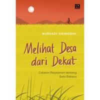 Melihat Desa Lebih Dekat - Nurhady Sirimorok - EA Books