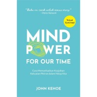 Mind Power For Our Time - John Kehoe - Baca