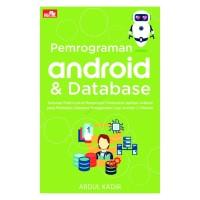 [Buku] Pemrograman Android & Database - Abdul Kadir