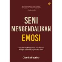 [Buku] Seni Mengendalikan Emosi - Claudia Sabrina