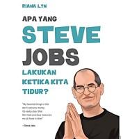 [Buku] Apa Yang Steve Jobs Lakukan Ketika Kita Tidur? - Riana Lyn