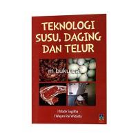Teknologi Susu Daging dan Telur