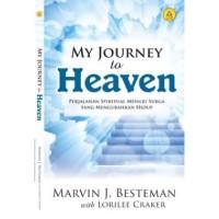 My Journey To Heaven,Perjalanan Spiritual Menuju Surga Yang Mengubakan