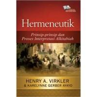 Hermeneutik, Prinsip-prinsip dan Proses Interpretasi Alkitabiah