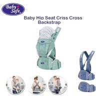 Baby Safe BC07 Hip Seat Criss Cross Backstrap Carrier Gendongan Bayi
