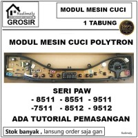 GROSIR PCB MODUL MESIN CUCI POLYTRON 1 TABUNG PAW 8551 9511 7511