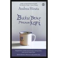 ANDREA HIRATA - BUKU BESAR PEMINUM KOPI