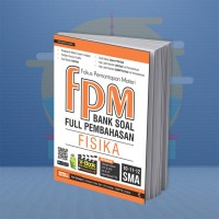 BUKU PELAJARAN SMA FPM BANK SOAL FULL PEMBAHASAN FISIKA SMA 10-11-12