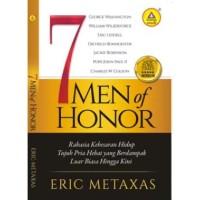 7 Men Of Honor, Rahasia Kebesaran Hidup Tujuh Pria Hebat