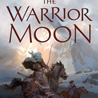 The Warrior Moon (Ascendant Book 3) (by K Arsenault Rivera)