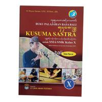 Buku Palajahan Basa Bali Kusuma Sastra Untuk SMA SMK