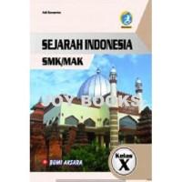 BUKU SEJARAH INDONESIA BUMI AKSARA SMK/MAK KELAS X EDISI REVISI
