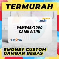 Etoll E-Toll Emoney E-money Custom Print Termurah - Etoll Custom Print