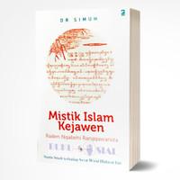 Mistik Islam Kejawen Raden Ngabehi Ranggawarsita - Dr. Simuh