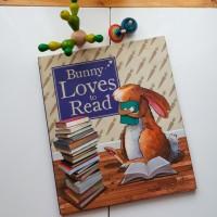 Buku Anak, Buku Cerita Anak - Bunny Loves To Read
