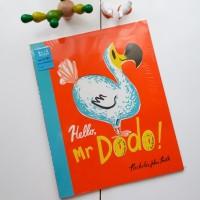 Buku Anak, Buku Cerita Anak - Hallo Mr. Dodo!