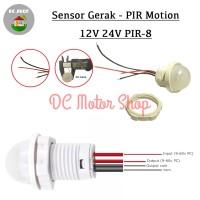 Saklar Otomatis Sensor Gerak /PIR Motion Sensor Detector 5V/12V/24V DC