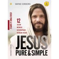 Jesus: Pure & Simple, 12 Jalan Menuju Keserupaan dengan Yesus