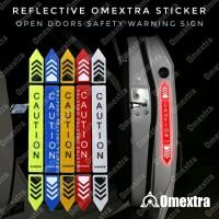 Reflector Open Door Warning Sticker Omextra Reflektor Stiker CAUTION 4 - Random