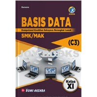 BUKU BASIS DATA BUMI AKSARA SMK / MAK KELAS XI EDISI REVISI