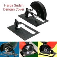 Dudukan Mesin Gerinda + Cover Pelindung