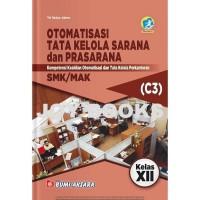 BUKU OTOMATISASI & TATA KELOLA SARANA & PRASARANA SMK / MAK KELAS XII