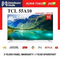 TCL Led Android Smart Digital TV 55A10 4k UHD HDR 55 Inch
