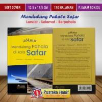 Buku Musafir Mendulang Pahala Di Saat Safar