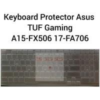Keyboard Protector Asus TUF ROG A15 FX506 FX506IV FX506II A17 FA706