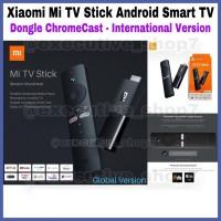 Xiaomi Mi TV Stick Android Smart TV - Dongle Chromecast International