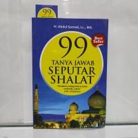 Buku 99 TANYA JAWAB SEPUTAR SHALAT H Abdul Somad LC MA