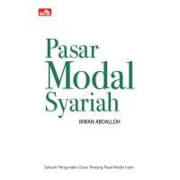 Pasar Modal Syariah - Irwan Abdalloh - Elex Media