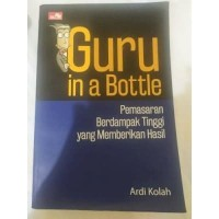 Guru in a Bottle Pemasaran Berdampak Tinggi - WRJ