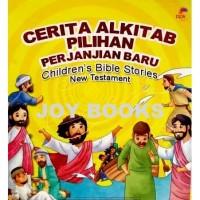 CERITA ALKITAB PILIHAN PERJANJIAN BARU CHILDREN'S BIBLE STORIES NEW