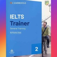 Buku Cambridge IELTS Trainer 2 General Training with Answer and CD