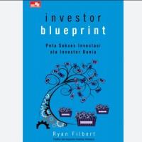 Buku Investor Blueprint by Ryan Filbert Wijaya