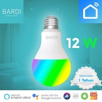 Bardi Bohlam Lampu Smart Home LED Light Bulb Wifi RGB WW 12W 12 Watt