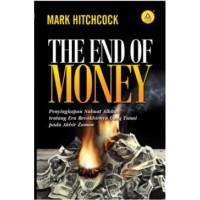 The End Of Money, Penyingkapan Nubuat Alkitab Tentang Era Berakhirnya