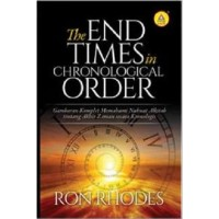 The End Times in Chronological Order, Gambaran Komplet Memahami Nubuat