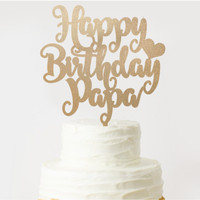 CUSTOM TOPPER HAPPY BIRTHDAY PAPA AKRILIK / TOPPER KUE AKRILIK