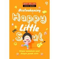 Happy Little Soul (Edisi Baru) - Retno Hening Palupi - Gagasmedia