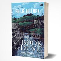 The Book Of Dust : La Belle Sauvage - Philip Pullman