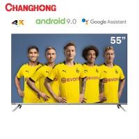 Changhong BORDERLESS Android 9.0 4K UHD Smart TV 55Inch LED TV-U55H7