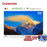 Changhong 75 Inch 4K UHD Android 9.0 Smart TV LED TV (Model:U75H9)