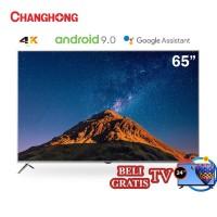 Changhong 65 Inch 4K UHD Android 9.0 Smart TV Nexflix LED TV -U65H7A