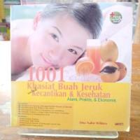 1001 Khasiat Buah Jeruk Untuk Kecantikan & Kesehatan