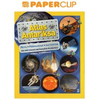 NATIONAL GEOGRAPHIC KIDS ATLAS ANTARIKSA